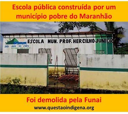 Escola demolida pela Funai