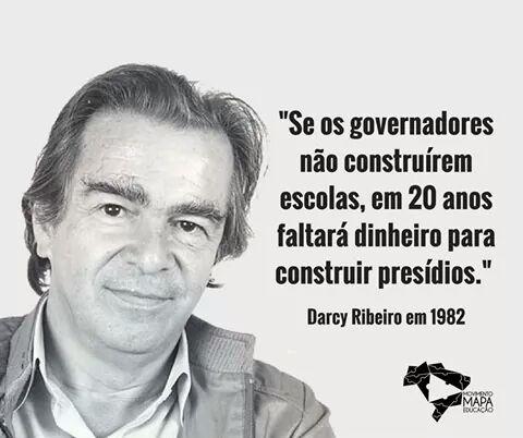 Frase de Darcy Ribeiro